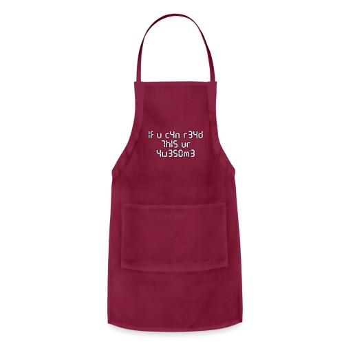If you can read this, you're awesome - white - Adjustable Apron