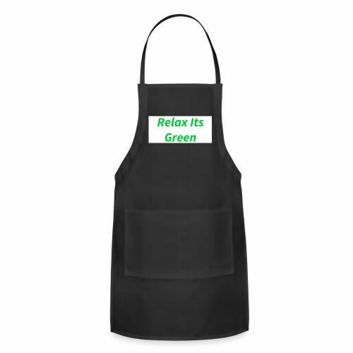 Relax Its Green Merch - Adjustable Apron
