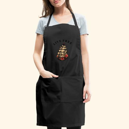 LIVE FREE - Adjustable Apron