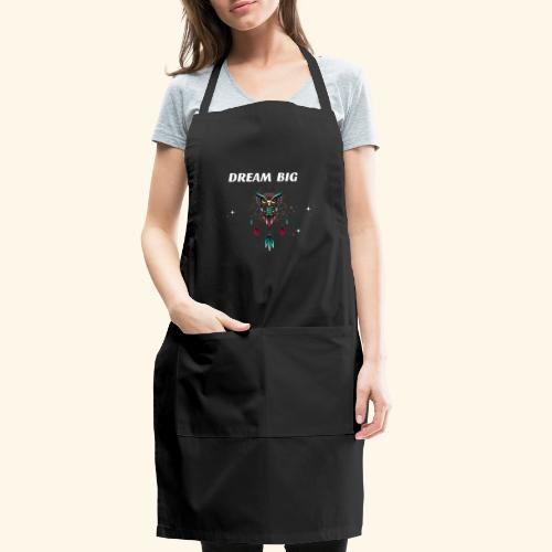 DREAM BIG OWL - Adjustable Apron