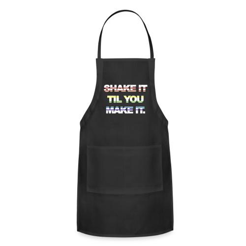 shake It Til You Make It - Adjustable Apron
