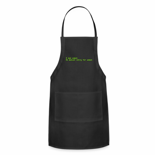 man woman. No manual entry for woman - Adjustable Apron