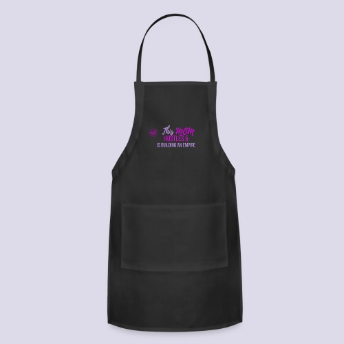 This Mom Hustles - Adjustable Apron