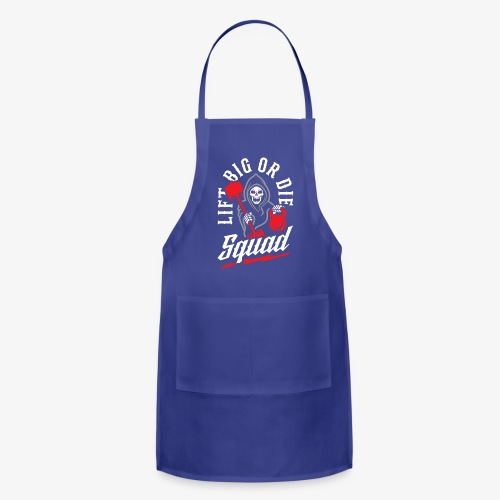 Lift Big Or Die Squad - Adjustable Apron