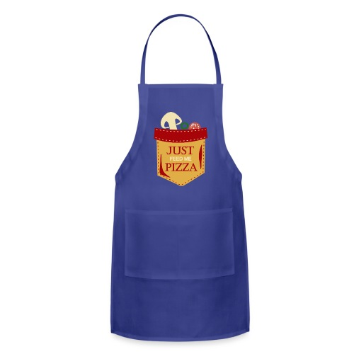 Just feed me pizza - Adjustable Apron