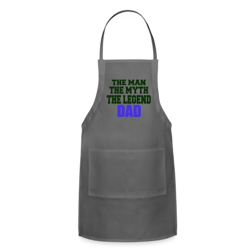 Father's Day the man the myth the legend - Adjustable Apron