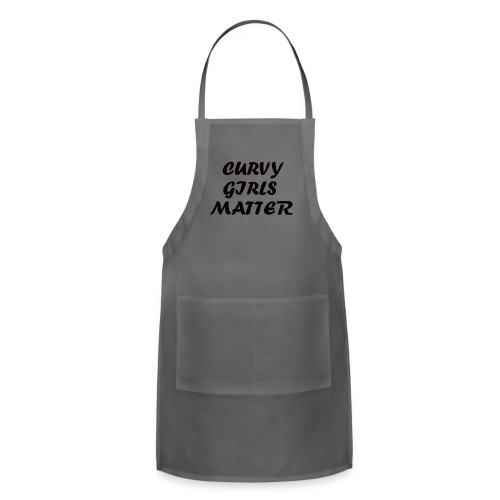 CURVY GIRLS MATTER - Adjustable Apron