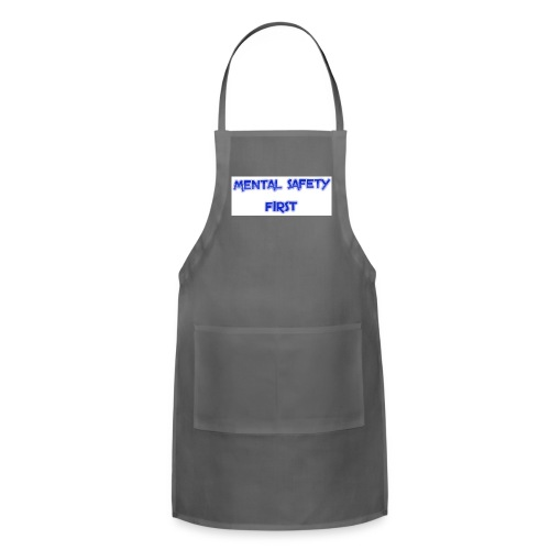 safety mentally - Adjustable Apron