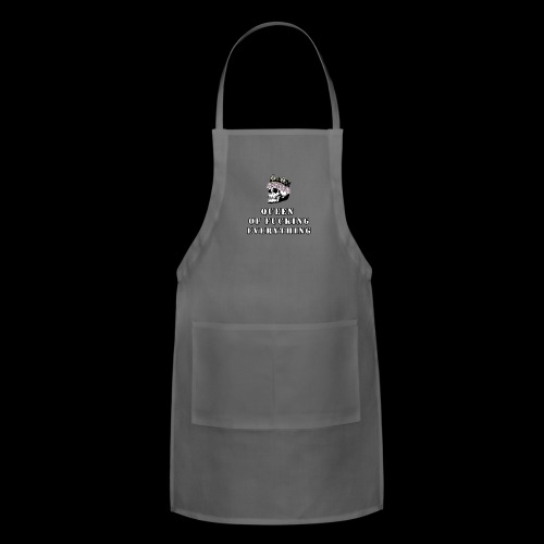 QUEEN Of Everything - Adjustable Apron
