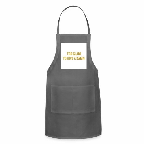 TOO GLAM TO GIVE A DAMN GOLD PRINT - Adjustable Apron