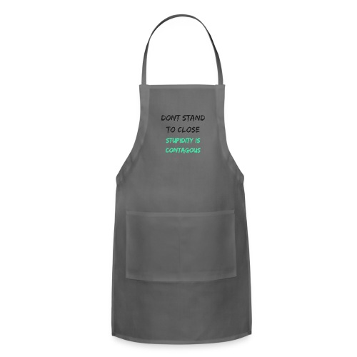 Stupidity - Adjustable Apron