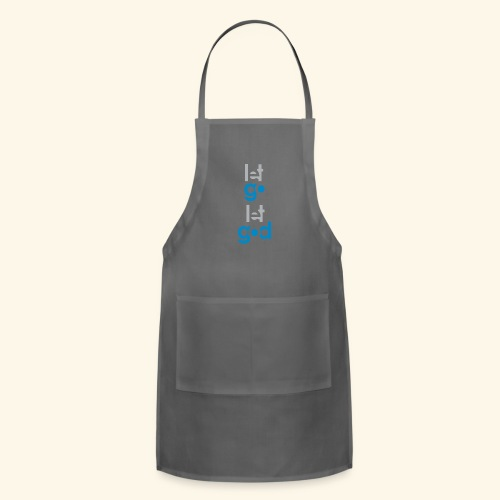 LET GO LET GOD GREY/BLUE #7 - Adjustable Apron