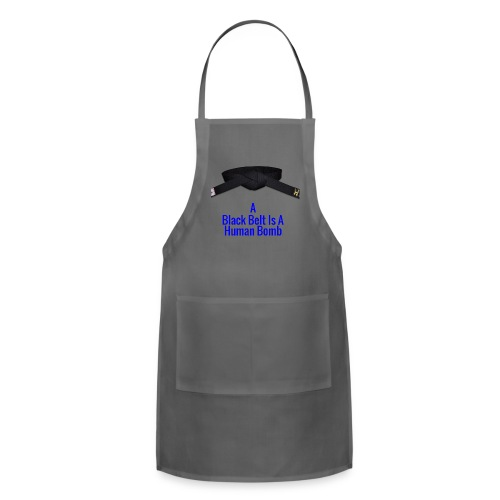 A Blackbelt Is A Human Bomb - Adjustable Apron