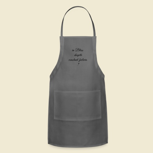 Inspi-Shirt-58 #Bliss in Failure-2# - Adjustable Apron