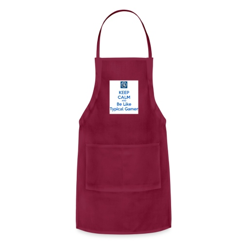 keep calm and be like typical gamer - Adjustable Apron