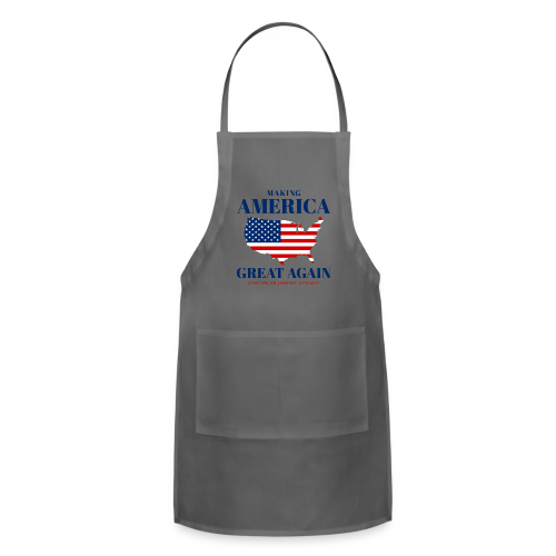Making America Great Again - Adjustable Apron