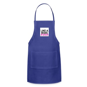 Like A Boss Bitch IPhone Case - Adjustable Apron
