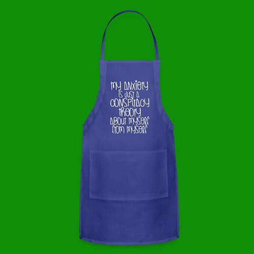 Anxiety Conspiracy Theory - Adjustable Apron