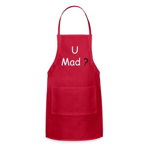 U Mad? - Adjustable Apron