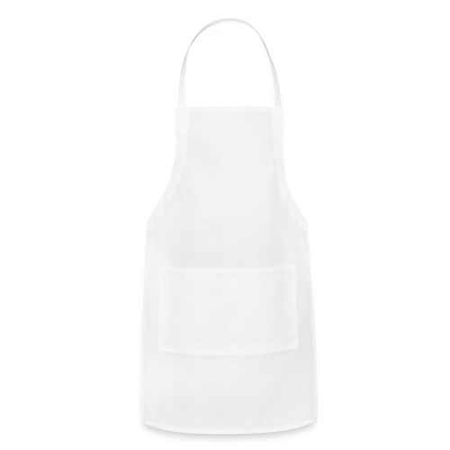 I DO WHAT I WANT WHEN I WANT WHERE I WANT - EXCEPT - Adjustable Apron