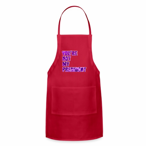 not my president with background - Adjustable Apron