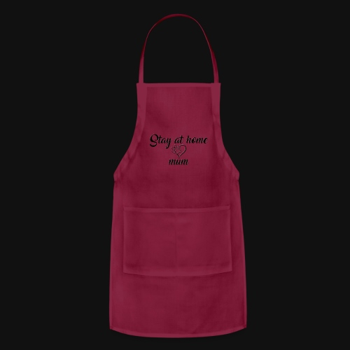 Stay At Home Mum - Adjustable Apron