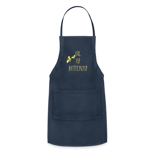 Oil up buttercup - Adjustable Apron