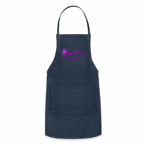 fulltime420 - Adjustable Apron