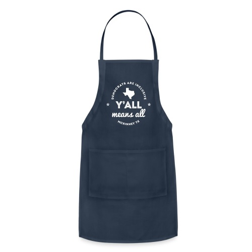 Y'all Means All - Adjustable Apron