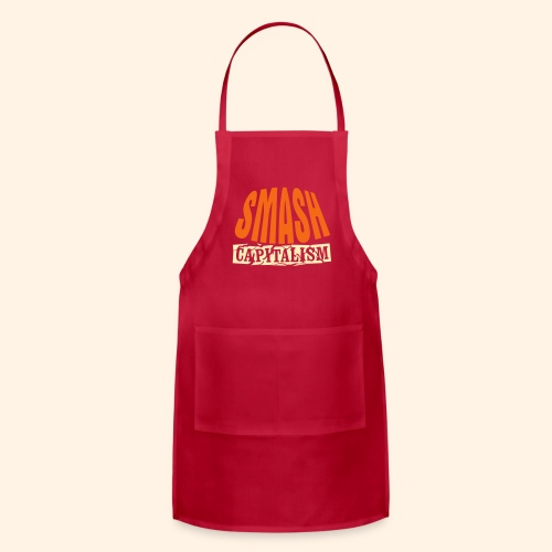 Smash Capitalism - Adjustable Apron
