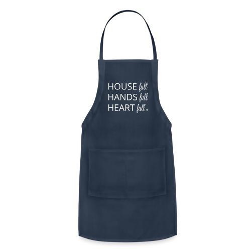 House, Hands and Heart Full in White - Adjustable Apron
