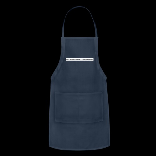 shall i compare thee to a summer's meme? - Adjustable Apron