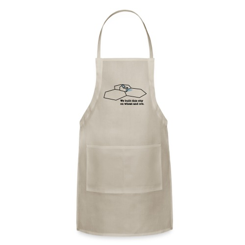 We Built This City On Wheat And Ore - Adjustable Apron