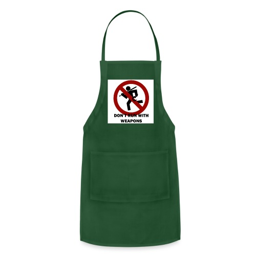 Don t run with weapons - Adjustable Apron