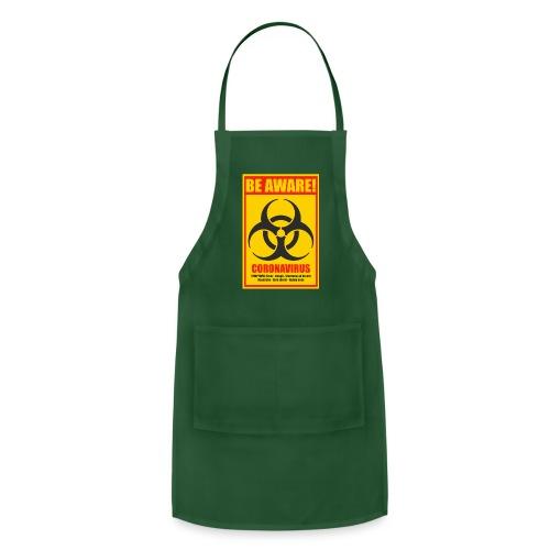 Be aware! Coronavirus biohazard warning sign - Adjustable Apron