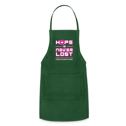 Hope is Never Lost - Adjustable Apron