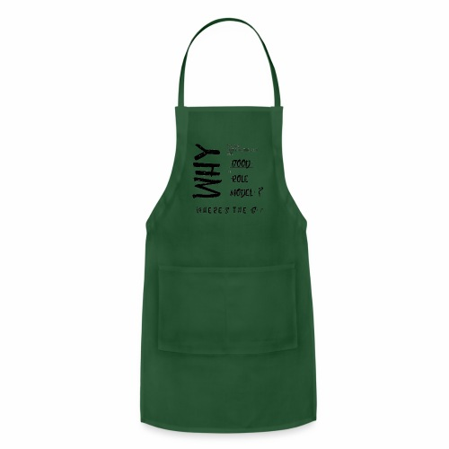 Good in Role Model? - Adjustable Apron