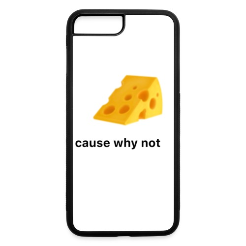 Cheese cause why not? - iPhone 7 Plus/8 Plus Rubber Case