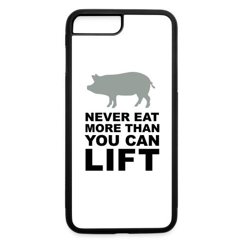 Never eat more than you can lift 2c (++) - iPhone 7 Plus/8 Plus Rubber Case