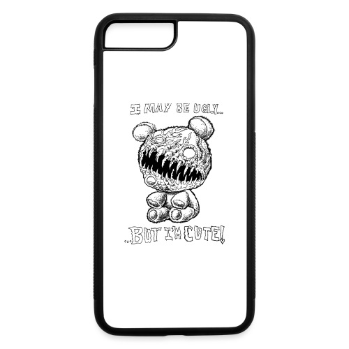 I May Be Ugly, BUT I'M CUTE! - iPhone 7 Plus/8 Plus Rubber Case