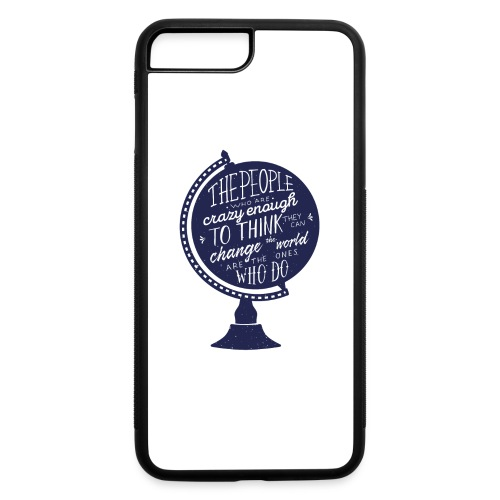 change the world - iPhone 7 Plus/8 Plus Rubber Case
