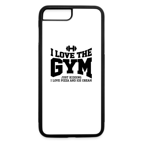 I love the gym - iPhone 7 Plus/8 Plus Rubber Case