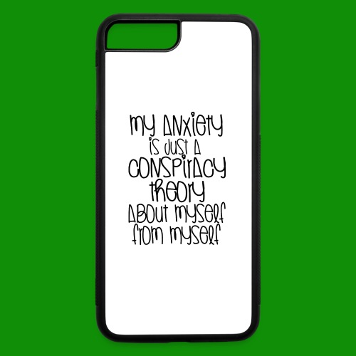 Anxiety Conspiracy Theory - iPhone 7 Plus/8 Plus Rubber Case
