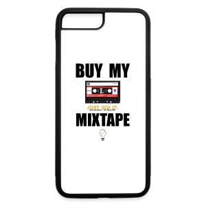 Buy My Mixtape - iPhone 7 Plus Rubber Case