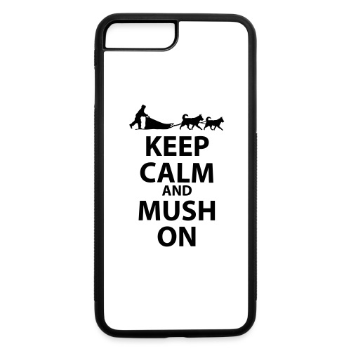 Keep Calm & MUSH On - iPhone 7 Plus/8 Plus Rubber Case