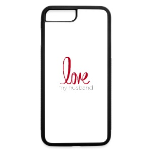 love my husband - iPhone 7 Plus/8 Plus Rubber Case