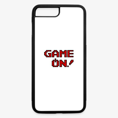 Game On.png - iPhone 7 Plus/8 Plus Rubber Case