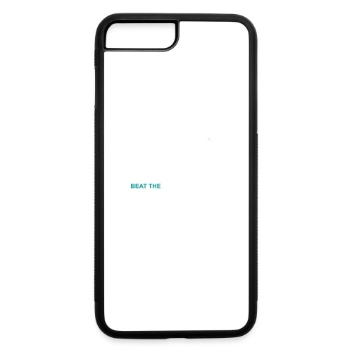 Beat The StatusQuo - iPhone 7 Plus/8 Plus Rubber Case