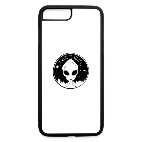 I Want To Believe - iPhone 7 Plus/8 Plus Rubber Case
