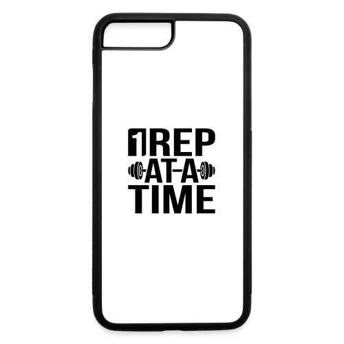 1Rep at a Time - iPhone 7 Plus/8 Plus Rubber Case
